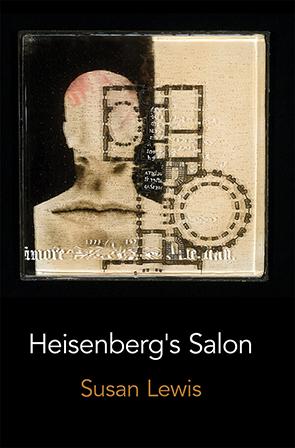 Heisenberg's Salon Susan Lewis